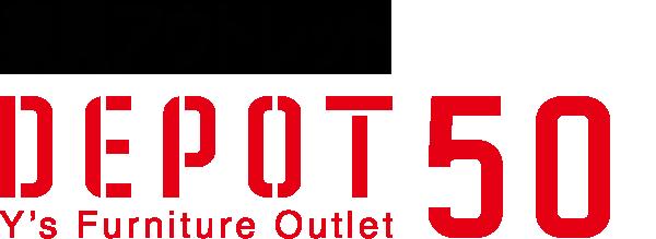 Depot50|YAMASHITA's Furniture Outlet